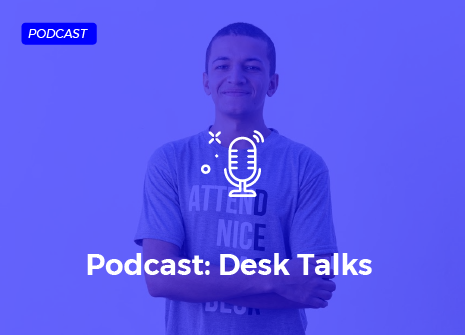Desk Manager - Podcast Desk Talks com Bruno Sancar